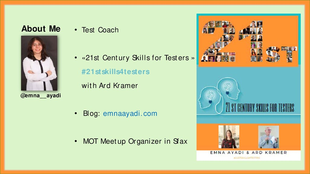 • Test Coach • «21st Century Skills for Testers...