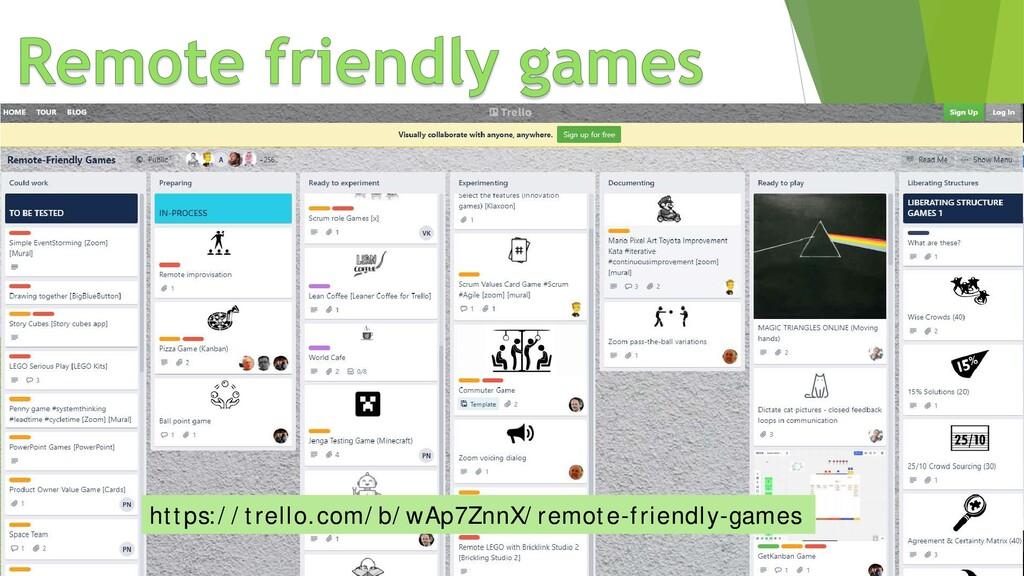 https://trello.com/b/wAp7ZnnX/remote-friendly-g...