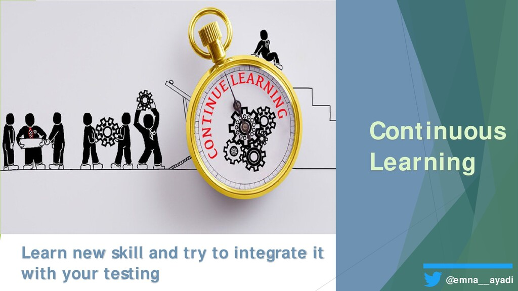 Continuous Learning @emna__ayadi Learn new skil...