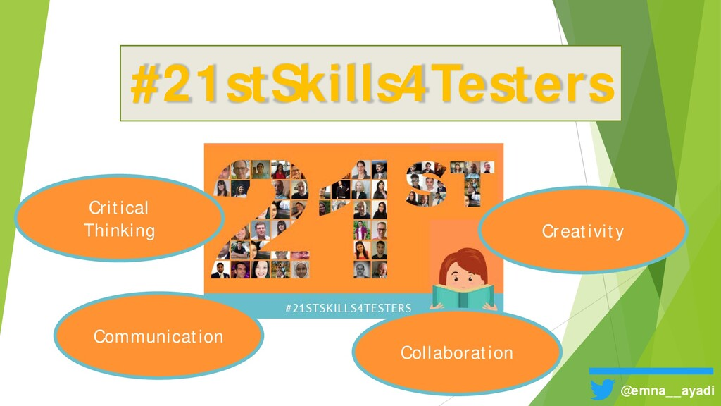 #21stSkills4Testers @emna__ayadi Critical Think...