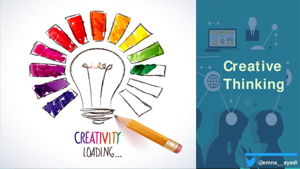 Creative Thinking @emna__ayadi