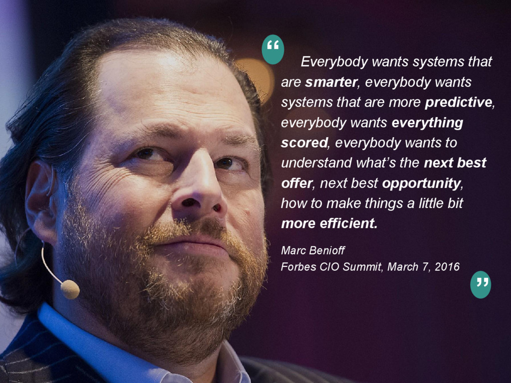 Everybody wants systems that are smarter, every...