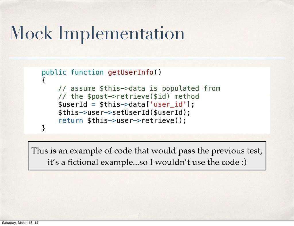 Mock Implementation public function getUserInfo...