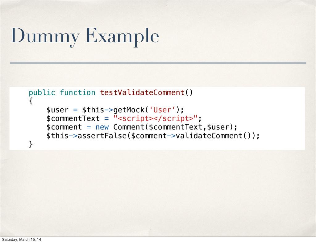 Dummy Example public function testValidateComme...