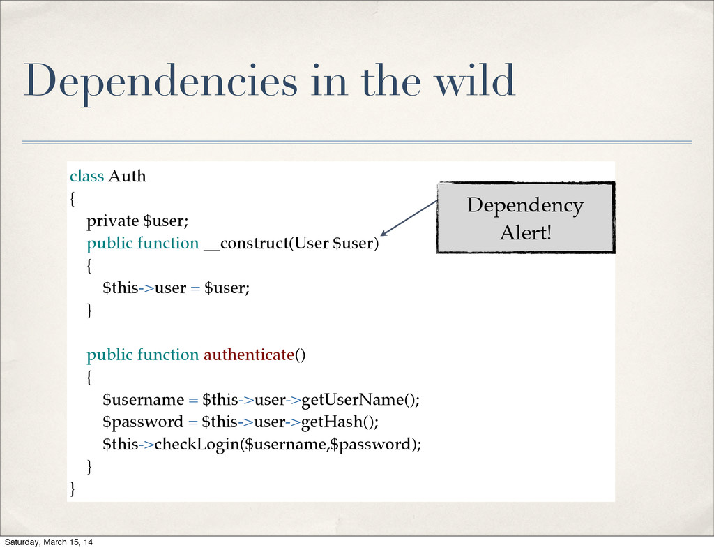 Dependencies in the wild class Auth { private $...
