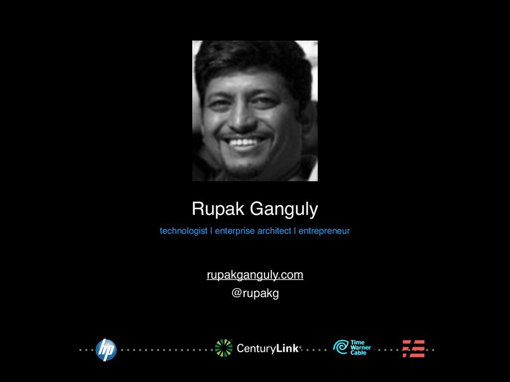 Rupak Ganguly technologist | enterprise archite...
