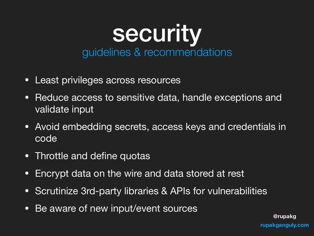 @rupakg rupakganguly.com security • Least privi...