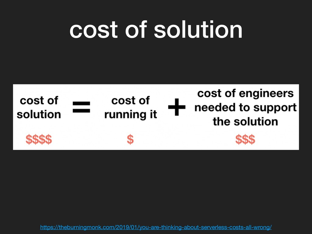cost of solution https://theburningmonk.com/201...