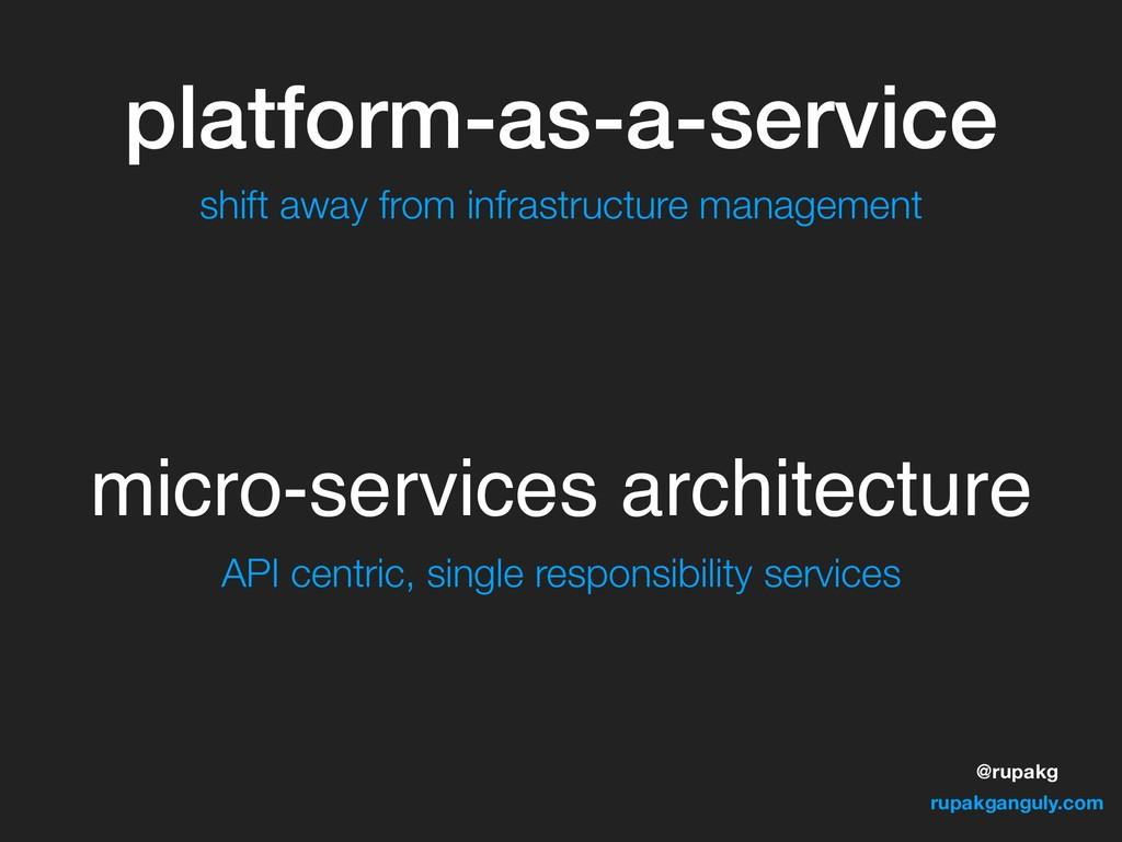 @rupakg rupakganguly.com platform-as-a-service ...