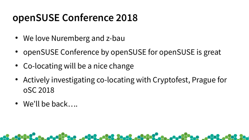 openSUSE Conference 2018 ● We love Nuremberg an...