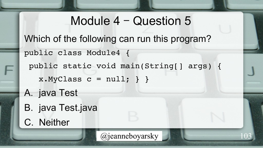 @jeanneboyarsky Module 4 – Question 5 Which of ...