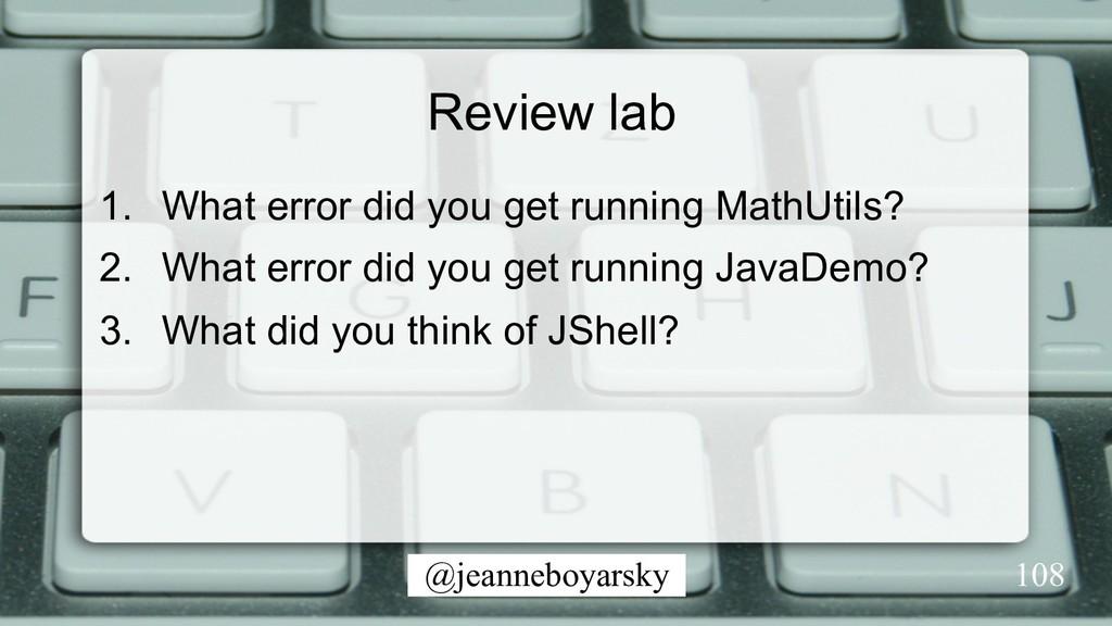 @jeanneboyarsky Review lab 1. What error did y...