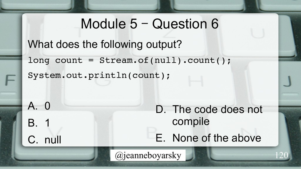 @jeanneboyarsky Module 5 – Question 6 What does...