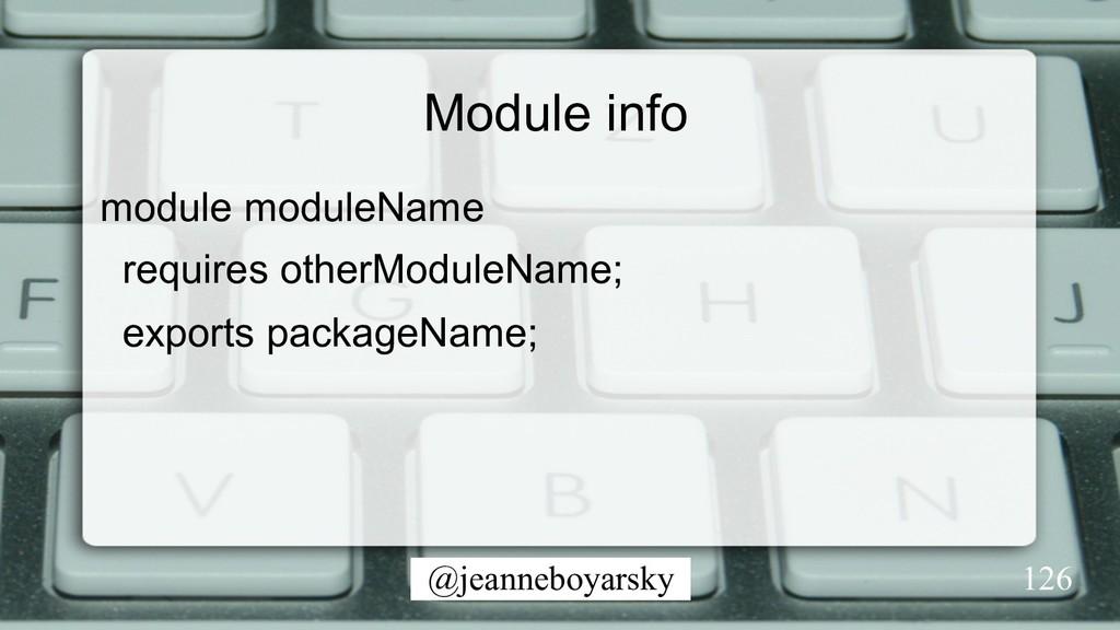 @jeanneboyarsky Module info module moduleName r...