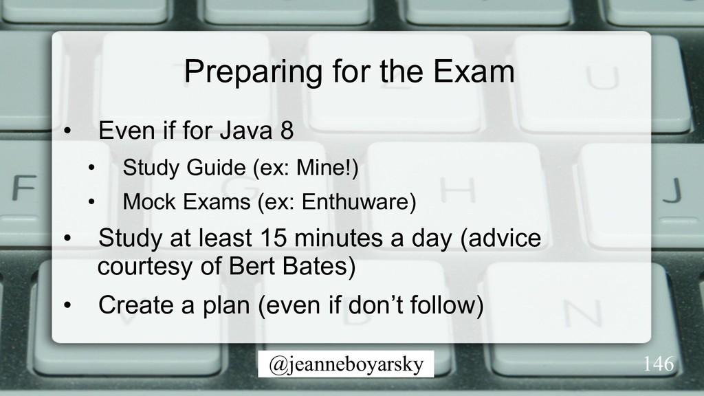@jeanneboyarsky Preparing for the Exam • Even ...