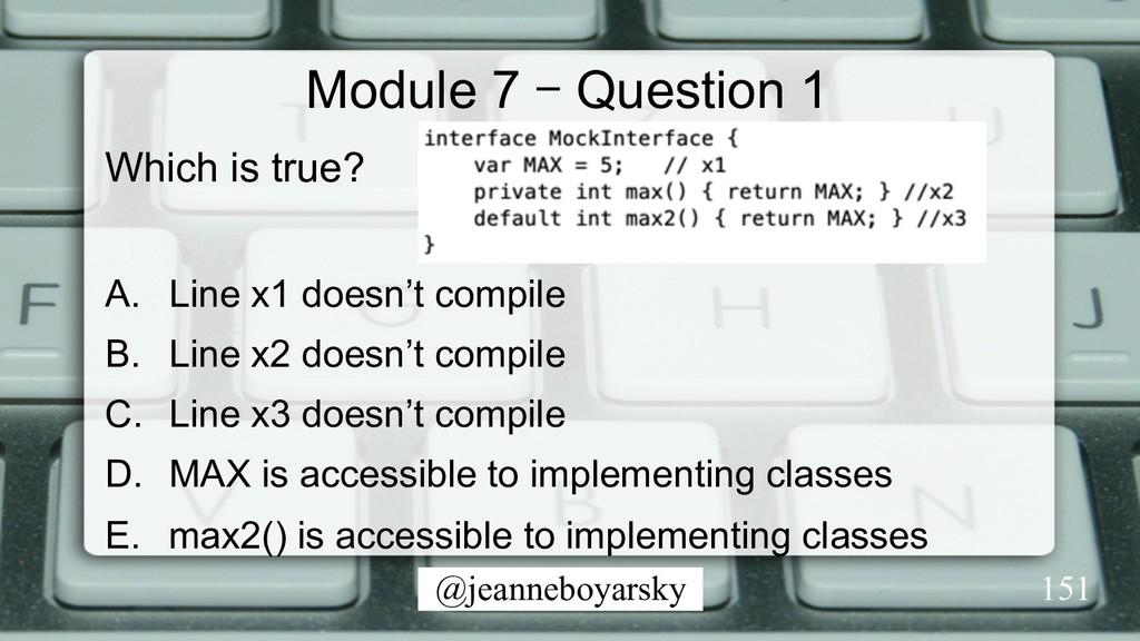 @jeanneboyarsky Module 7 – Question 1 Which is ...