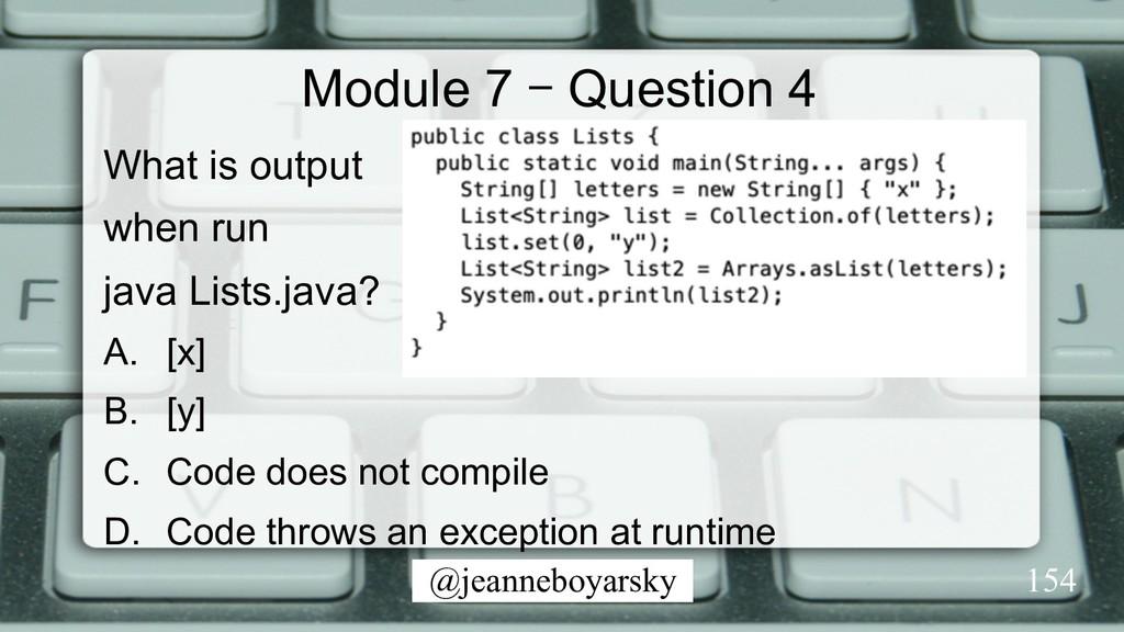 @jeanneboyarsky Module 7 – Question 4 What is o...