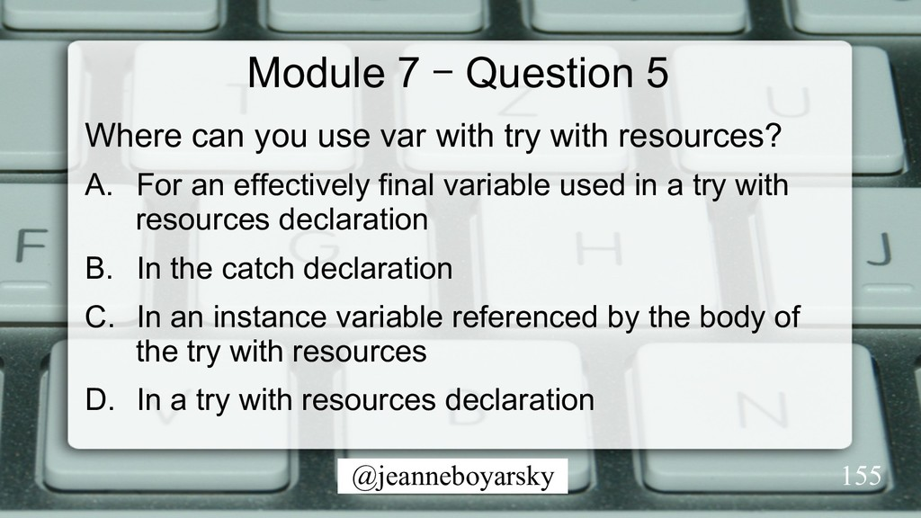 @jeanneboyarsky Module 7 – Question 5 Where can...