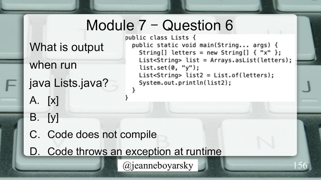 @jeanneboyarsky Module 7 – Question 6 What is o...