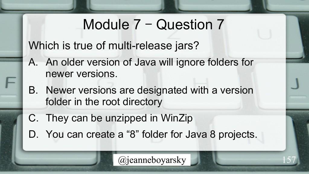 @jeanneboyarsky Module 7 – Question 7 Which is ...