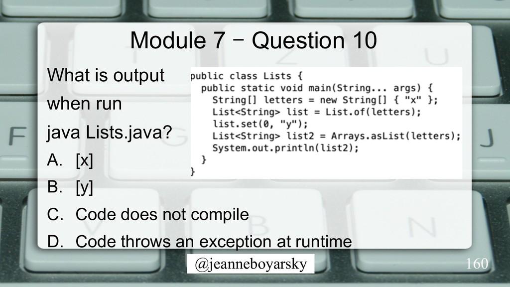 @jeanneboyarsky Module 7 – Question 10 What is ...