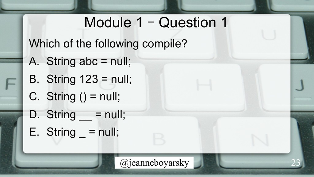 @jeanneboyarsky Module 1 – Question 1 Which of ...