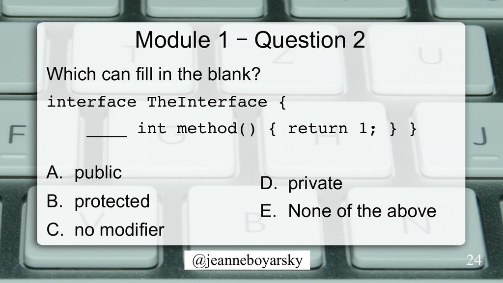 @jeanneboyarsky Module 1 – Question 2 Which can...