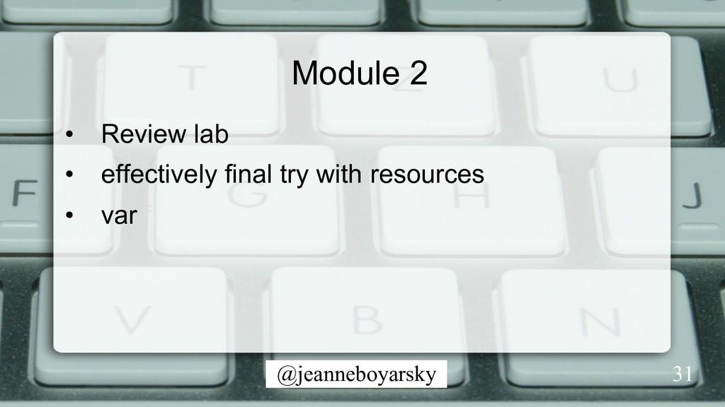 @jeanneboyarsky Module 2 • Review lab • effec...