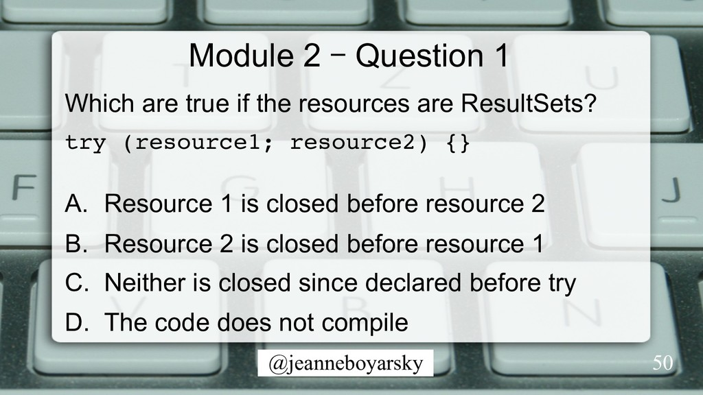 @jeanneboyarsky Module 2 – Question 1 Which are...