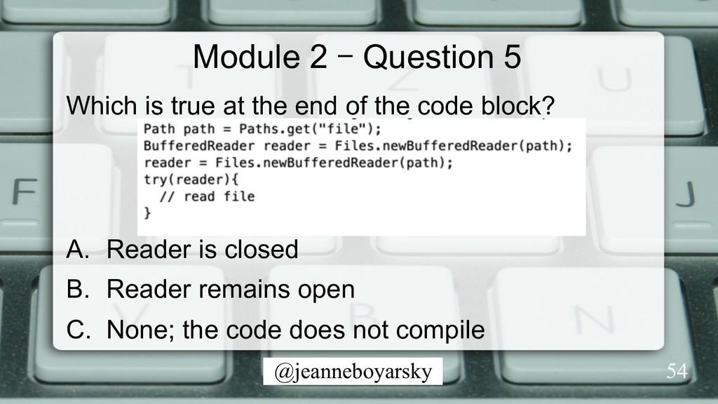 @jeanneboyarsky Module 2 – Question 5 Which is ...