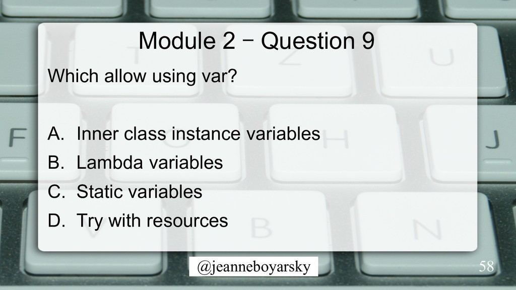 @jeanneboyarsky Module 2 – Question 9 Which all...