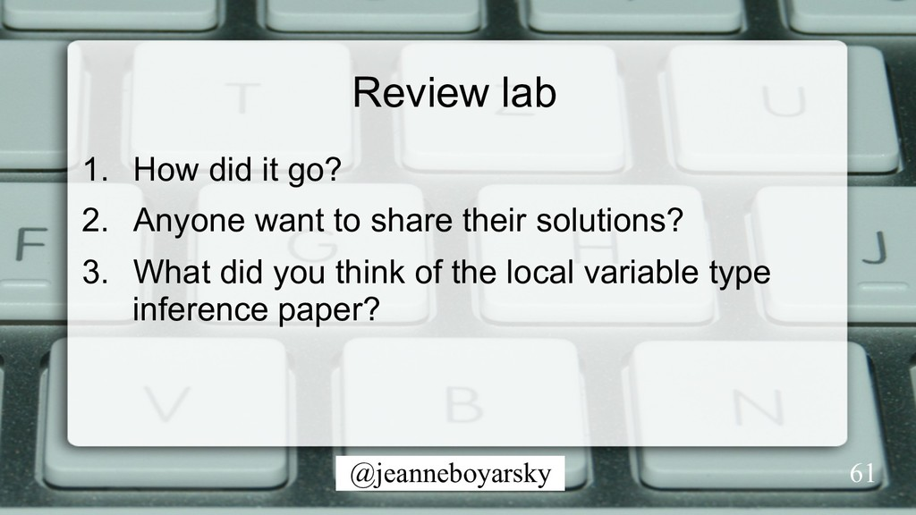 @jeanneboyarsky Review lab 1.  How did it go? 2...