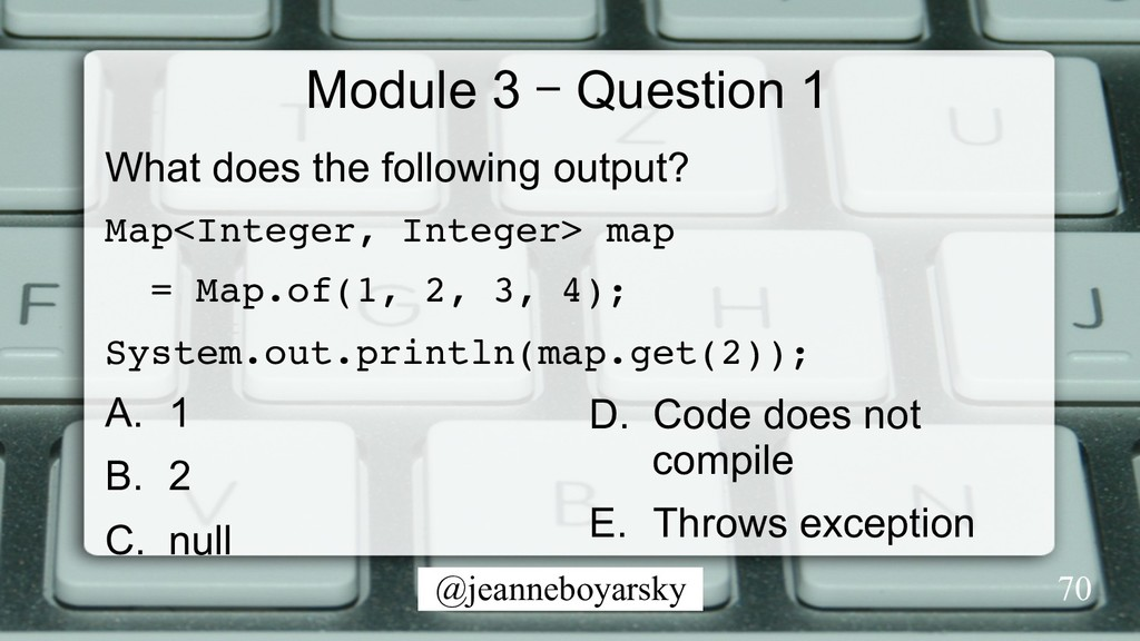 @jeanneboyarsky Module 3 – Question 1 What does...