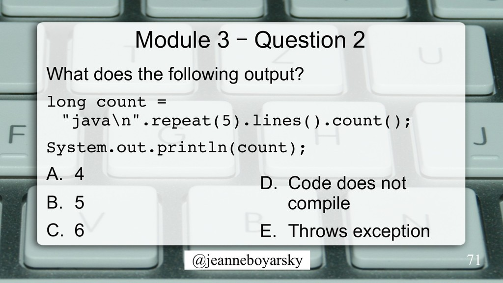 @jeanneboyarsky Module 3 – Question 2 What does...