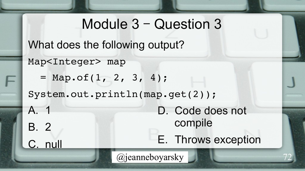 @jeanneboyarsky Module 3 – Question 3 What does...