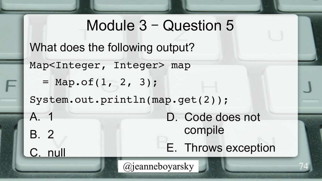 @jeanneboyarsky Module 3 – Question 5 What does...
