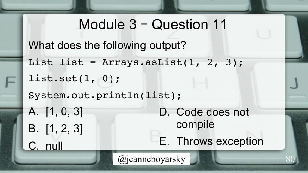 @jeanneboyarsky Module 3 – Question 11 What doe...