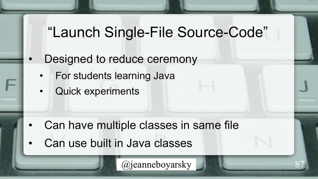 """@jeanneboyarsky """"Launch Single-File Source-Code..."""