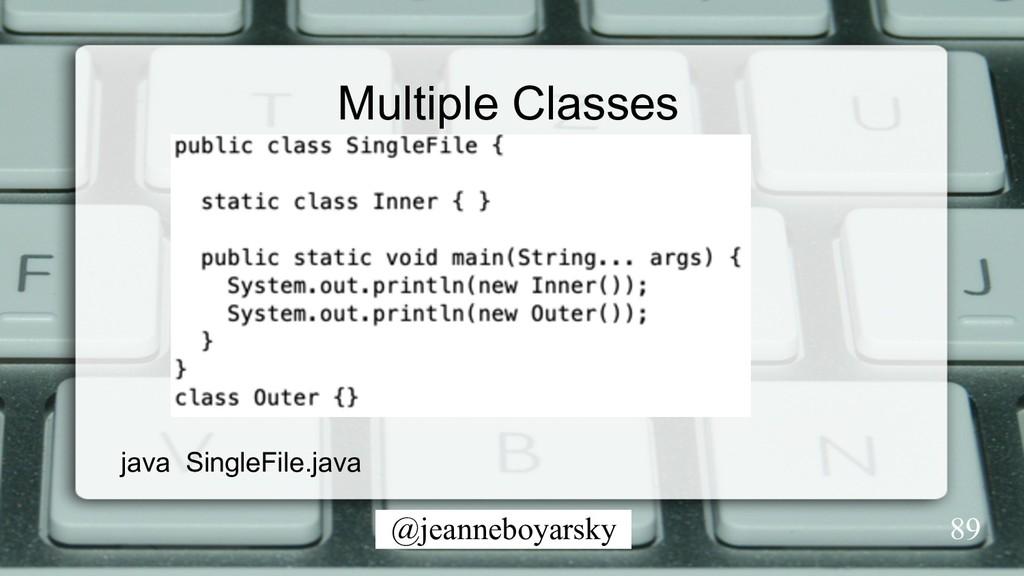 @jeanneboyarsky Multiple Classes 89 java Single...