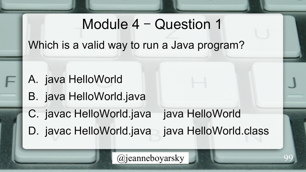 @jeanneboyarsky Module 4 – Question 1 Which is ...