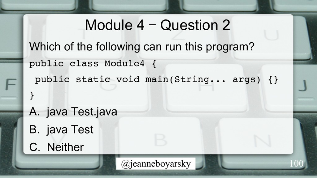 @jeanneboyarsky Module 4 – Question 2 Which of ...