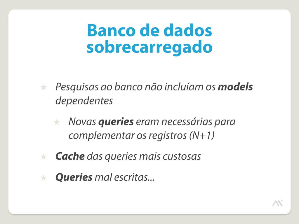 Banco de dados sobrecarregado ★ Pesquisas ao ba...