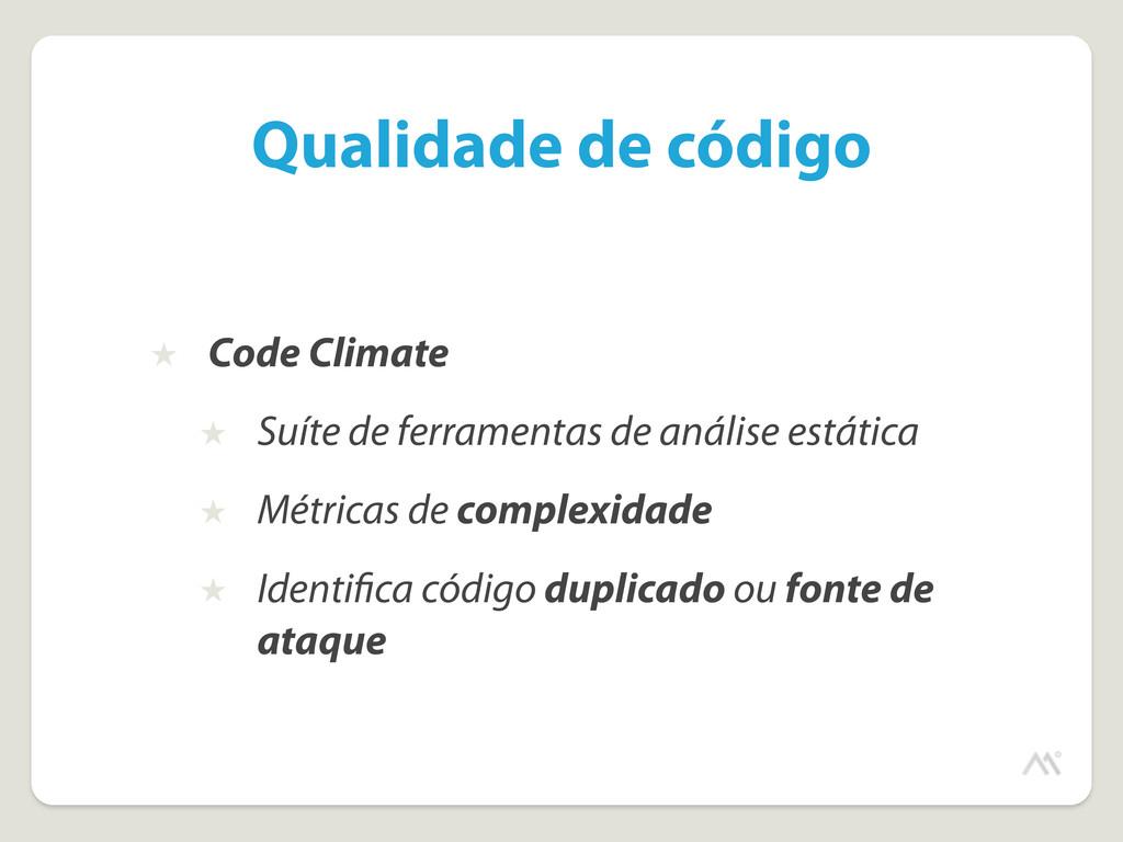 Qualidade de código ★ Code Climate ★ Suíte de f...