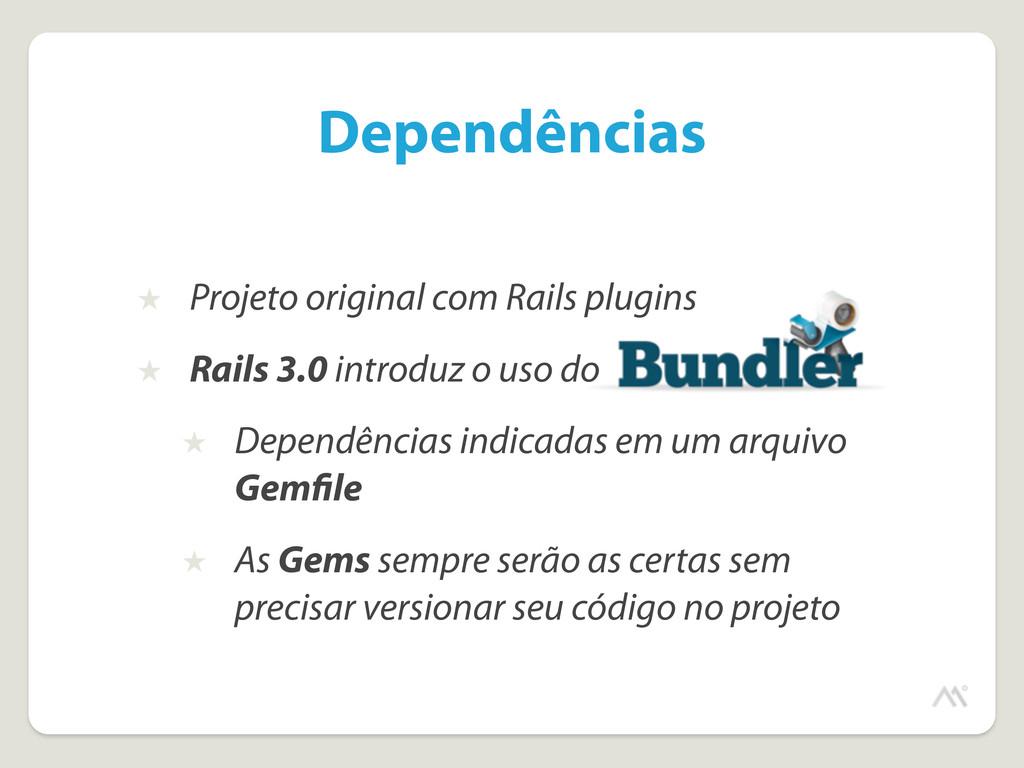 ★ Projeto original com Rails plugins ★ Rails 3....