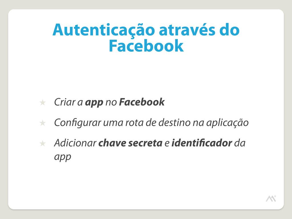 Autenticação através do Facebook ★ Criar a app ...
