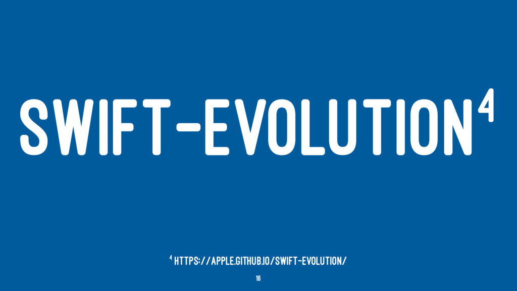 SWIFT-EVOLUTION4 4 https://apple.github.io/swif...