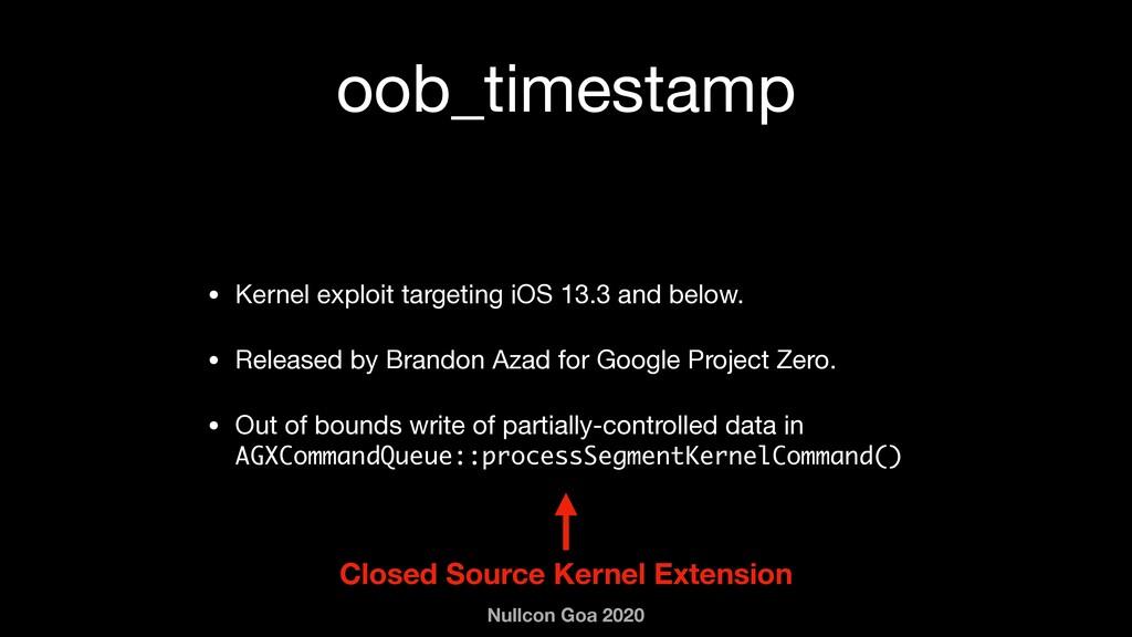 Nullcon Goa 2020 oob_timestamp • Kernel exploit...