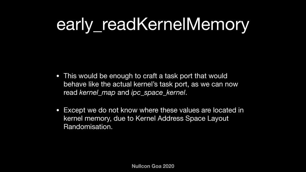Nullcon Goa 2020 early_readKernelMemory • This ...