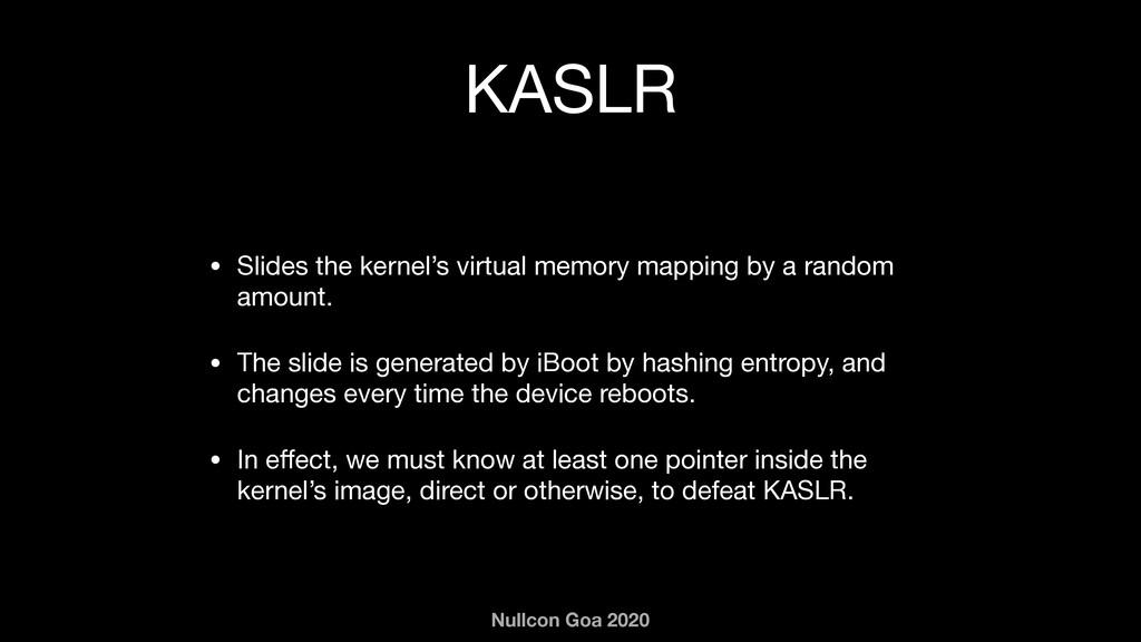 Nullcon Goa 2020 KASLR • Slides the kernel's vi...